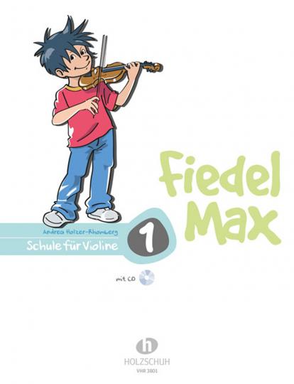 Fiedel-Max für Violine - Schule, m. Audio-CD Bd.1