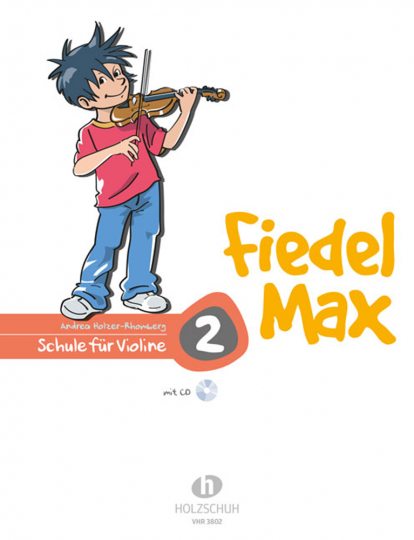 Fiedel-Max für Violine - Schule, m. Audio-CD Bd.2