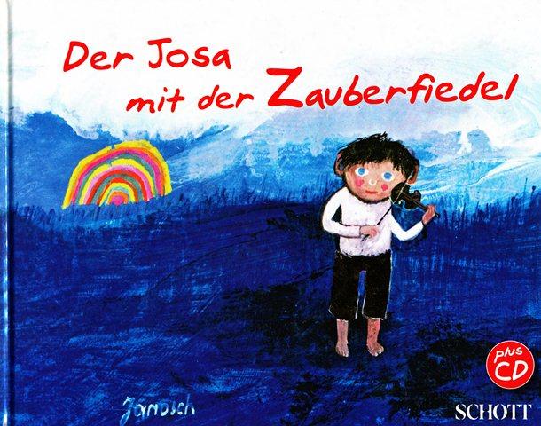 Der Josa mit der Zauberfiedel mit Audio CD