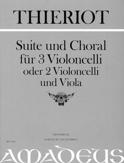 Thieriot, Suite und Choral