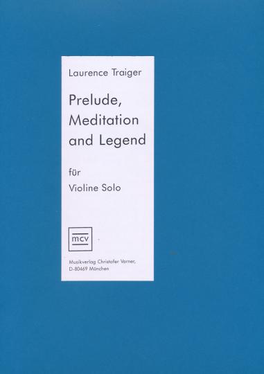 Prelude Meditation und Legend