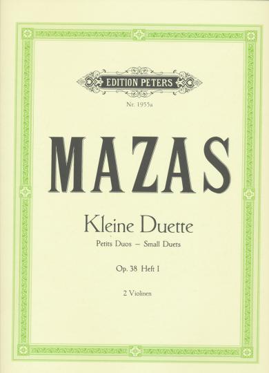 Mazas Kleine Duette, Opus 38, Vol. I