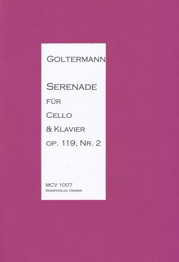 Georg Goltermann, 1824-1898, <b>Serenade</b> für Cello