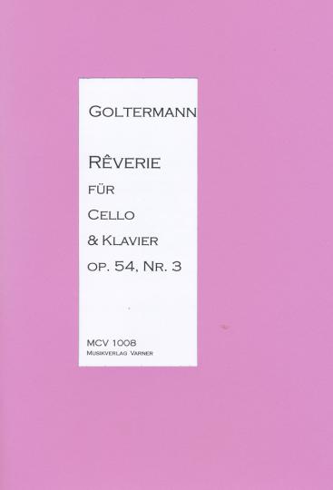 Georg Goltermann, 1824-1898, <b>Réverie</b> für Cello u