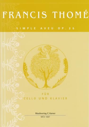 Francis Thomé, Simple aveu Op.25 für Cello und Klavier