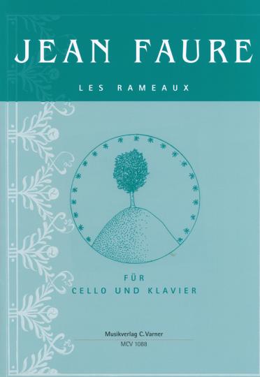 Jean Faure, Les Rameaux für Cello und Klavier