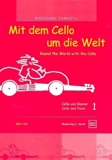 Mit dem Cello um die Welt, Heft 1