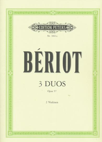 Bériot, 3 Duos, Opus 57, 2 Violinen