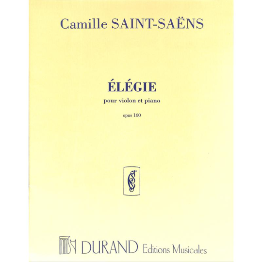 Saint-Saens, Élégie Opus 160